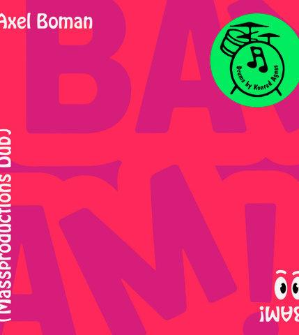 Axel Boman – song BAM!